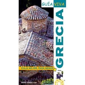 / Greece (Spanish Edition) (9788497765145) Ana Isabel Ron Books