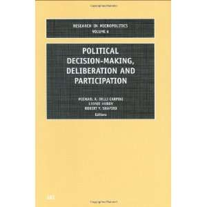 Political Decision Making, Deliberation and Participation