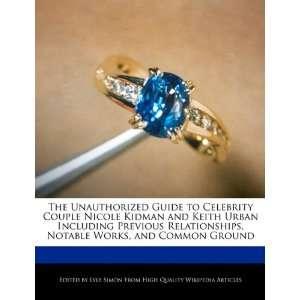 The Unauthorized Guide to Celebrity Couple Nicole Kidman