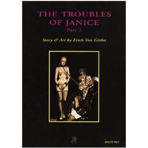 Troubles of Janice 2 (Pt. 2) (9780867194456): Erich Von Gotha: Books