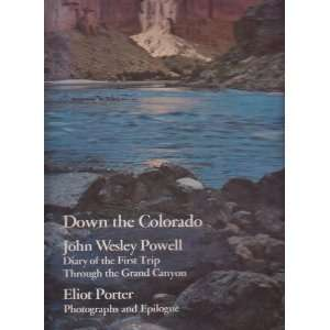 THOURGH THE GRAND CANYON 1869: JOHN WESLEY POWELL ELIOT PORTER: Books
