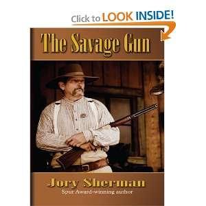Savage Gun (Thorndike Western I) (9780786298341): Jory Sherman: Books