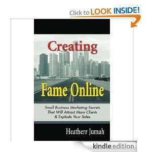 Clients & Explode Your Sales: Heatherr Jumah:  Kindle Store