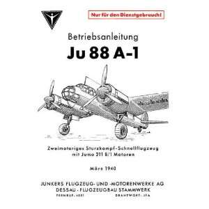 Ju 88 A 1 Aircraft Handbook Betriebsanleitung Manual: Junkers: Books