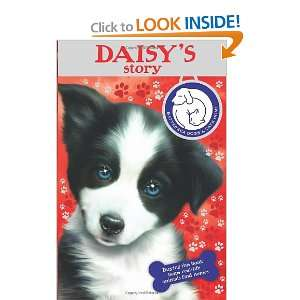 Battersea Dogs Home: Daisys Story (Battersea Dogs & Cats