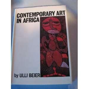 Contemporary art in Africa (9780269992834) Ulli Beier Books