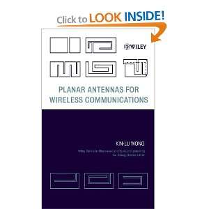 Planar Antennas for Wireless Communications (Wiley Series