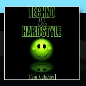 Techno Vs Hardstyle   Rave Collection Various Artists