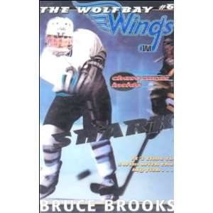Shark (Wolfbay Wings) (9780613087407): Bruce Brooks: Books
