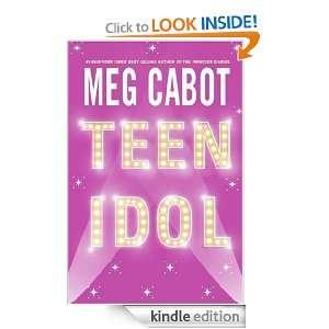 Teen Idol Meg Cabot  Kindle Store