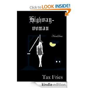 Highwaywoman (Gothic Romance Scripts): Tax Fries:  Kindle