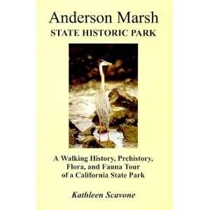 Tour of a California State Park (9780967398105): Kathleen Scavone