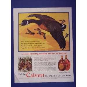 Calvert whiskey, 1938 print ad. ducks flying,/a sound drinking