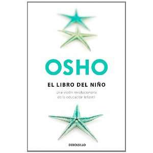 nino / The Childs Book (Spanish Edition) (9788483468586) Osho Books