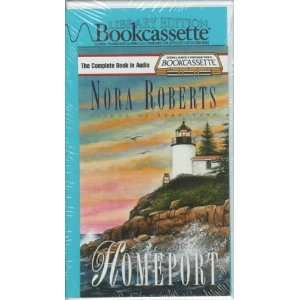 Homeport (9781567405651) Nora Roberts, Erika Leigh Books