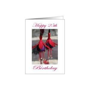 Happy 25th Birthday Purple and Red Flower Card: Toys