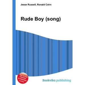 Rude Boy (song) Ronald Cohn Jesse Russell Books