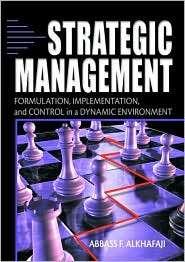 Strategic Management, (0789018101), Abbass Alkhafaji, Textbooks