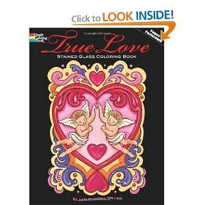 True Love Stained Glass Coloring Book (Dover Stained Glass Coloring