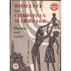 Romance in Christian Marriage Illusions and Reality