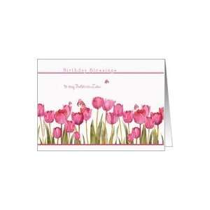 to my sister in law,birthday blessings,christian birthday card,tulips