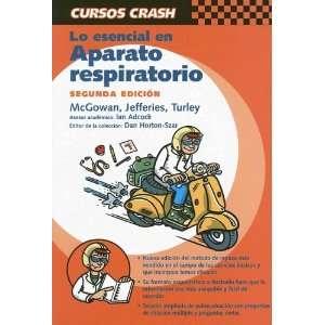 Curso Crash: Lo esencial en Aparato Respiratorio, 2e