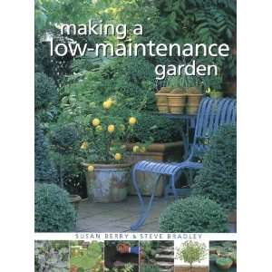 Making a Low Maintenance Garden (9781843400455): Susan
