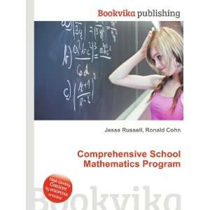 Comprehensive School Mathematics Program Ronald Cohn