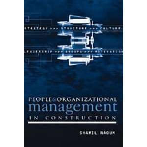 Management in Construction (9780727728746): Shamil Naoum: Books