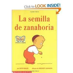 La Semilla de Zanahoria (The Carrot Seed) (Spanish Edition