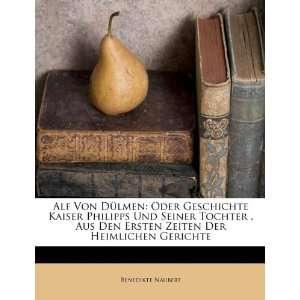 Gerichte (German Edition) (9781173565343) Benedikte Naubert Books