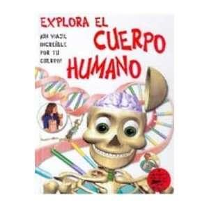 Explora el cuerpo humano (9788427248809): Books