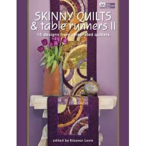 Skinny Quilts & Table Runners II Bk Arts, Crafts & Sewing