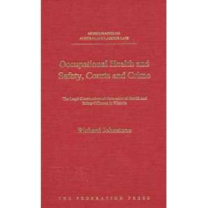 Occupational Health and Safety, Courts and Crime The