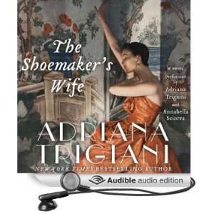 (Audible Audio Edition) Adriana Trigiani, Annabella Sciorra Books