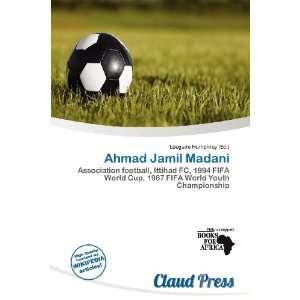 Ahmad Jamil Madani (9786138449126) Lóegaire Humphrey