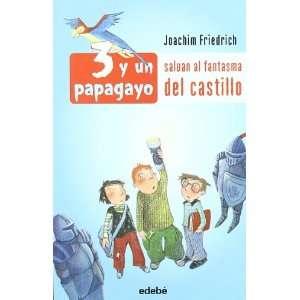 SALVAN AL FANTASMA DEL CASTILLO (9788423688081): JOACHIM