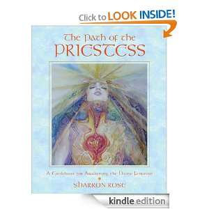 Awakening the Divine Feminine: Sharron Rose:  Kindle Store