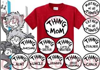 Dr. Seuss Thing Mom, Dad, Custom,1 2 3 4 5 6 TShirt tee shirt ALL
