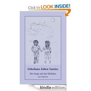 Der Junge und das Mädchen: Ein Märchen (German Edition): Scheilana