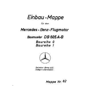 Engine Technical Manual   Einbau mappe Daimler Benz DB 605 Books