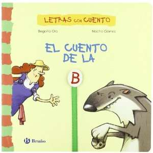 ) (Spanish Edition) (9788421697672) Begona Oro, Nacho Gomez Books