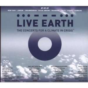 Live Earth  The Concerts for a Climate in Crisis