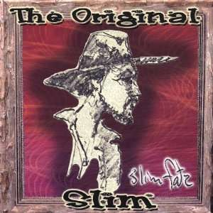 Original Slim Slim Fatz Music