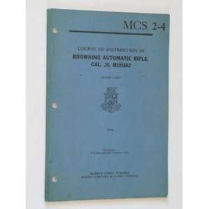 Rifle, Cal. .30, M1918A2 (NAVMC 3688) U.S. Marine Corps Books