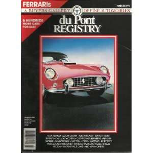 MARCH 1991 FERRARI! A BUYERS GALLERY OF FINE AUTOMOBILIES Books