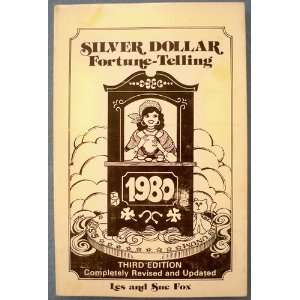 Silver Dollar Fortune Telling 1980: Les and Sue Fox: Books