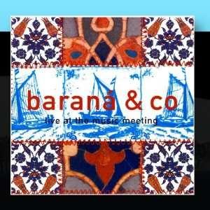 Live A he Music Meeing Barana & Co. Music