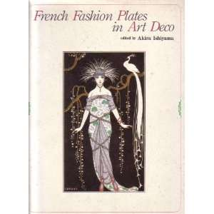 French Fashion Plates Art Deco (9784766104523) Books