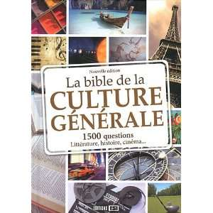 La Bible de la culture generale (French Edition